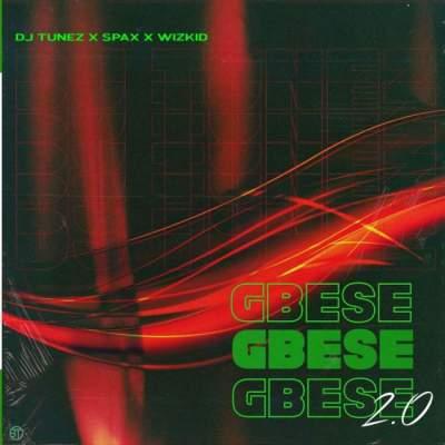 Music: DJ Tunez, Spax & Wizkid - Gbese 2.0