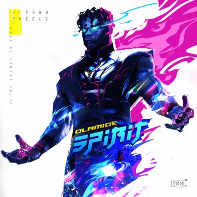 Music: Olamide - Spirit [Prod. by Pheelz]