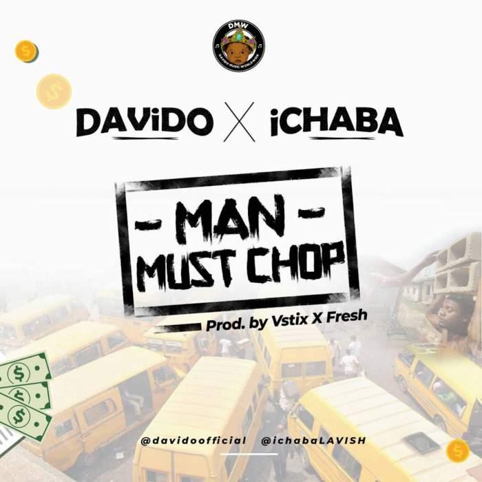 Ichaba - Man Must Chop (feat. Davido)