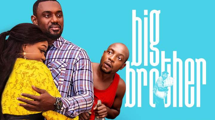 MOVIE : Big Brother (Nollywood 2019)