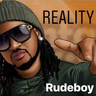Music: Rudeboy - Reality [Prod. by Lord Sky]