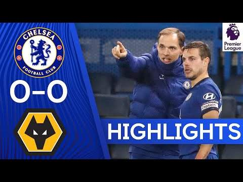 Video: Chelsea 0 - 0 Wolves (Jan-27-2021) Premier League Highlights