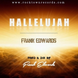 Frank Edwards - Hallelujah