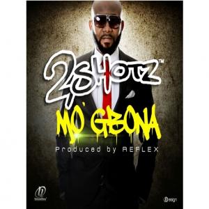 2Shotz - Mo Gbona