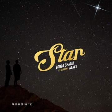 Music: Broda Shaggi - Star (feat. Asake)