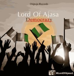 Lord Of Ajasa - Democrazy