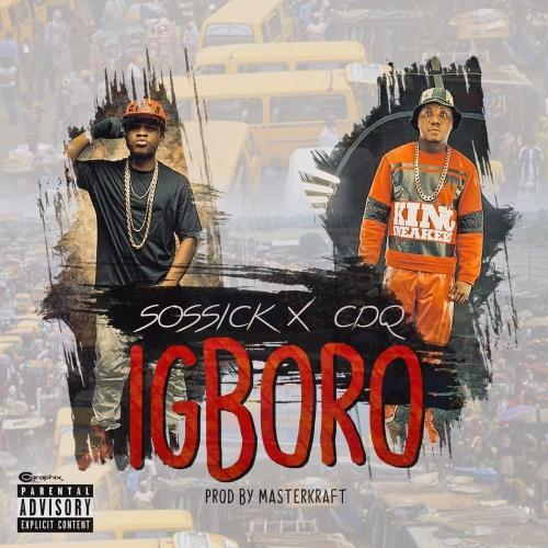 Sossick & CDQ - Igboro