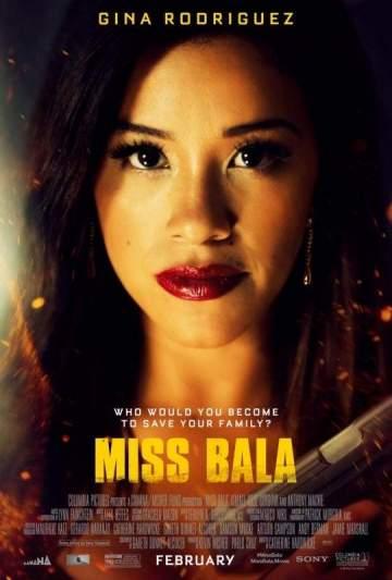 Movie: Miss Bala (2019)