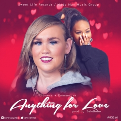 Lioness & Emma Nyra - Anything for Love