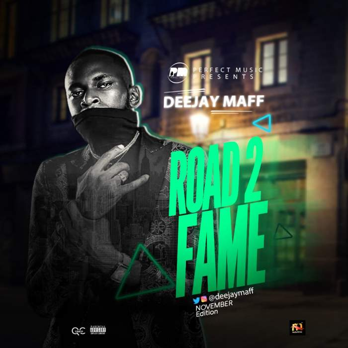 DJ Maff - Road2Fame Mix (November 2018 Edition)