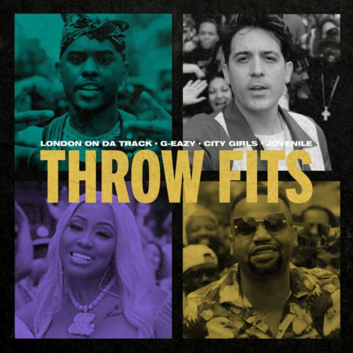 London on da Track & G-Eazy - Throw Fits (feat. City Girls & Juvenile)