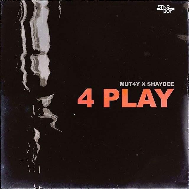 Mutay - 4 Play (feat. Shaydee)