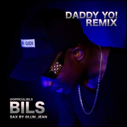 BiLs - Daddy Yo (Wizkid Cover)