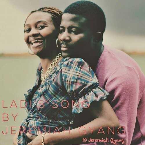 Jeremiah Gyang - Ladi's Song