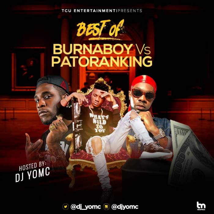 DJ YomC - Best Of Burna Boy vs. Patoranking