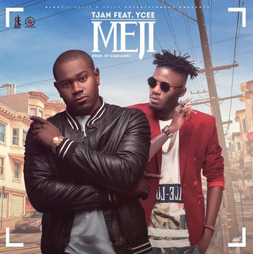 Tjan - Meji (feat. YCee)