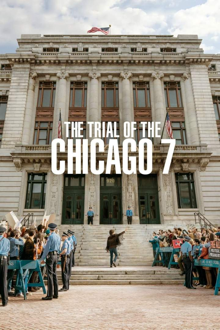 MOVIE: The Trial Of The Chicago 7 (2020)