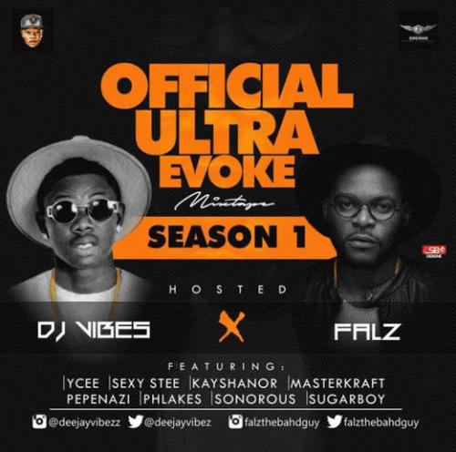 DJ Vibez - Ultra Evoke Mix (feat. Falz)