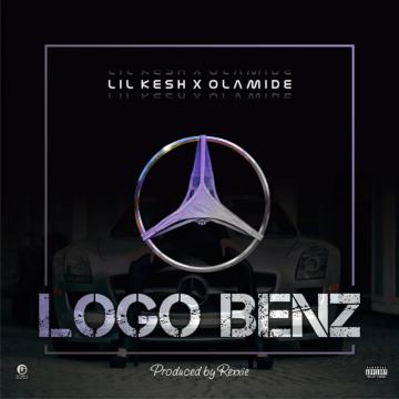 Music: Lil Kesh - Logo Benz (feat. Olamide) [Prod. by Rexxie]