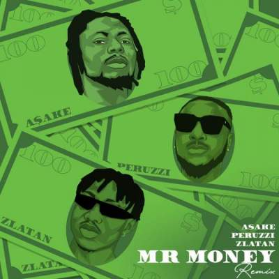 Music: Asake - Mr Money (Remix) (feat. Zlatan & Peruzzi)