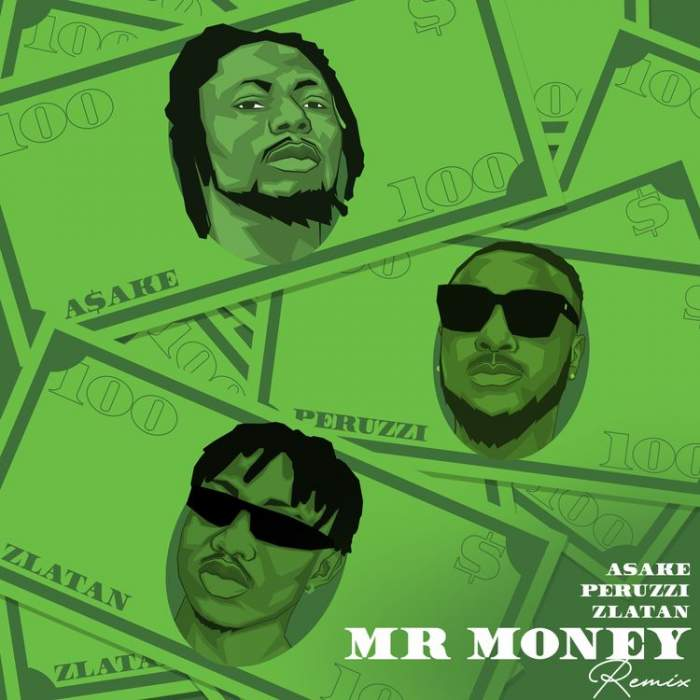 Asake - Mr Money (Remix) (feat. Zlatan & Peruzzi)