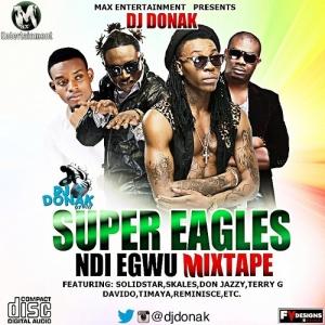 DJ Donak - Super Eagles Ndi Egwu Mixtape