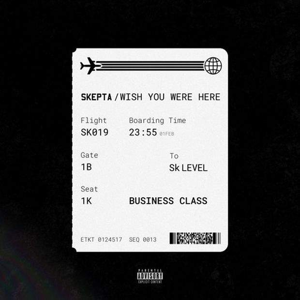 Skepta - Wish You Were Here