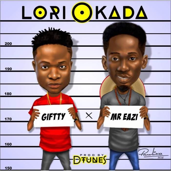 Giftty - Lori Okada (feat. Mr Eazi)