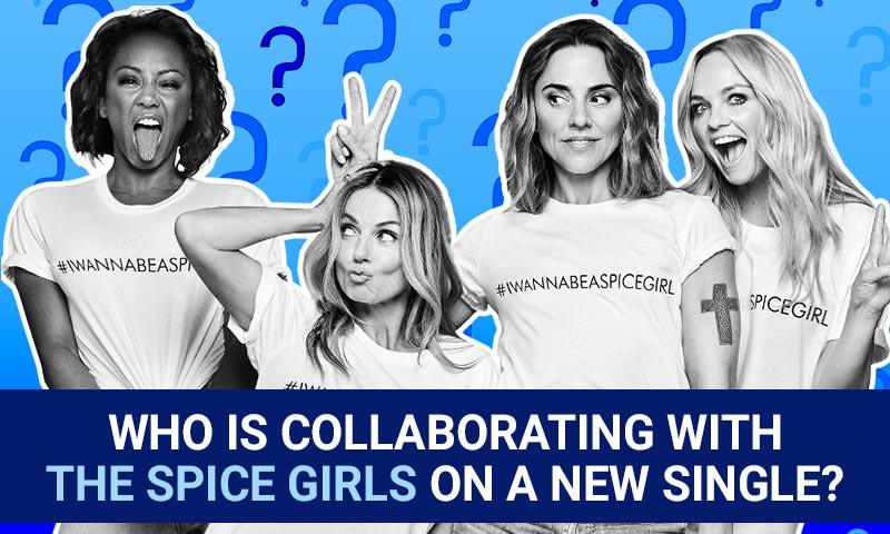 Who is collaborating with the Spice Girls on a new single?