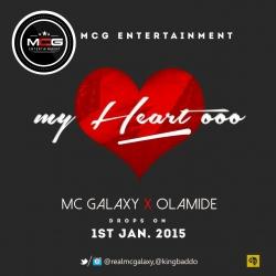 MC Galaxy - My Heart O (feat. Olamide)