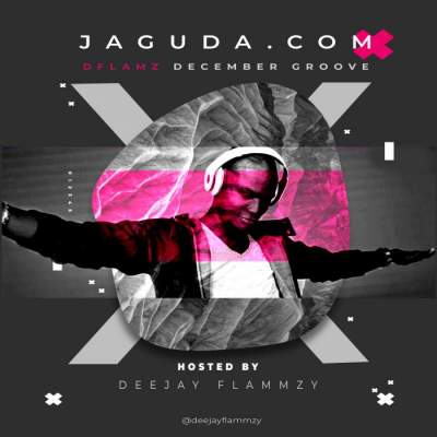 DJ Mix: JagudaDotCom & DJ Flammzy - December Groove Mix