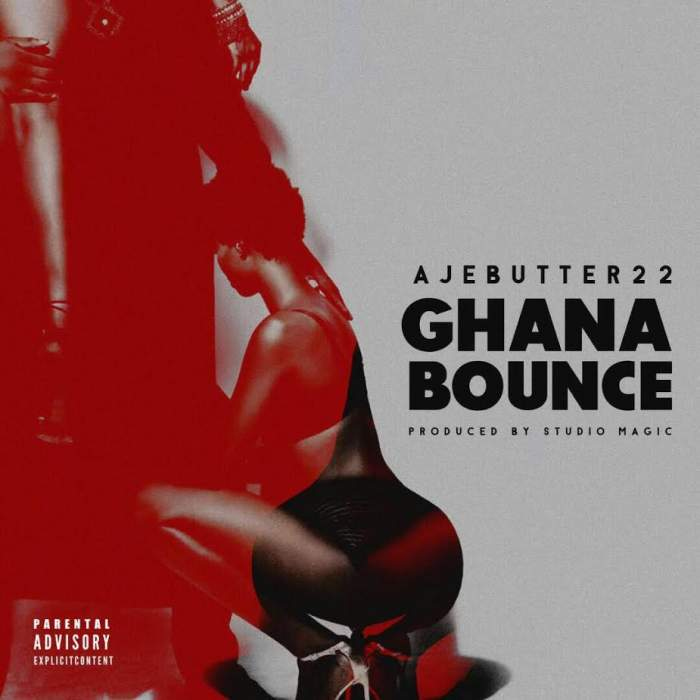 Ajebutter22 - Ghana Bounce