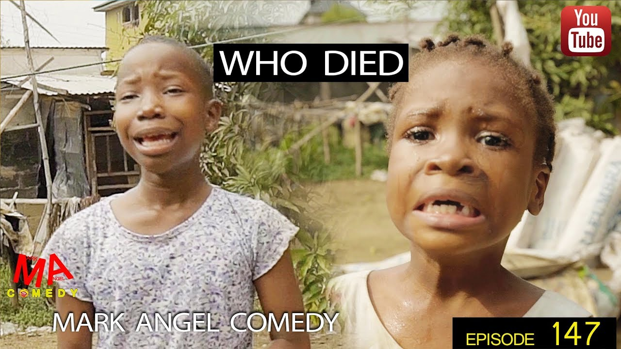 Mark Angel Comedy - Episode 147 (Who Died)