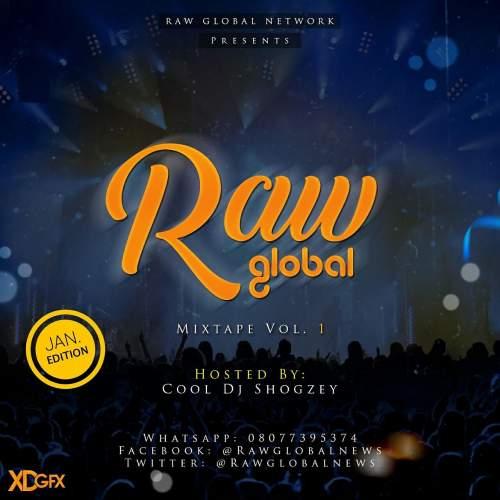 DJ Shogzey - Raw Global Mix (Vol. 1)