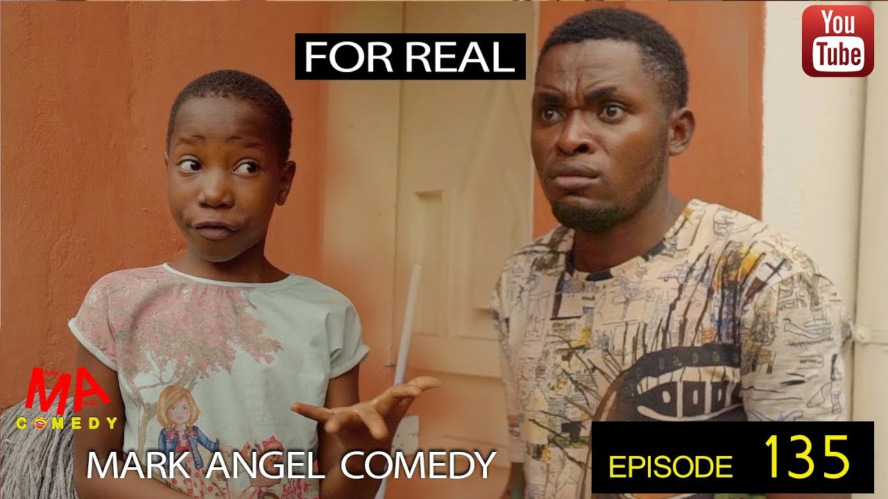 Mark Angel Comedy - Episode 135 (For Real)