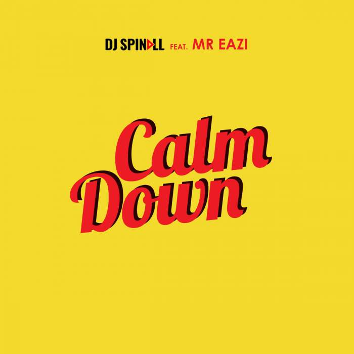 "DJ Spinall – ""Calm Down"" Ft. Mr Eazi"