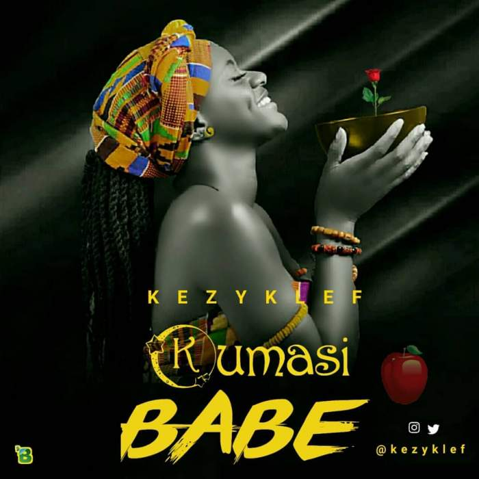 KezyKlef - Kumasi Babe