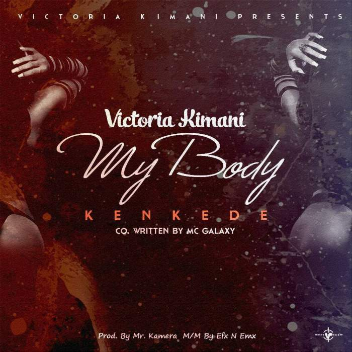 Victoria Kimani - Kenkede (My Body)