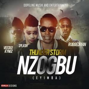 Thunder Storm - Nzogbu (Enyimba) (feat. Ruggedman, Splash & Veecko Kyngz)