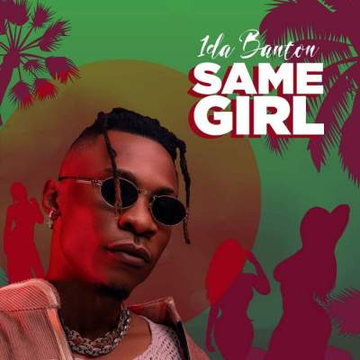 Music: 1da Banton - Same Girl