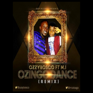 OzzyBosco - Ozingo Dance Remix (ft. M.I)