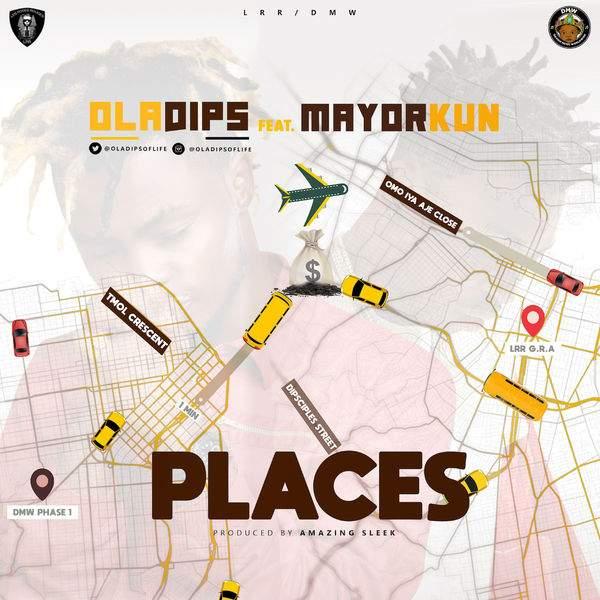 OlaDips - Places (feat. Mayorkun)