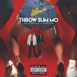 Rae Sremmurd - Throw Sum Mo (feat. Nicki Minaj & Young Thug)
