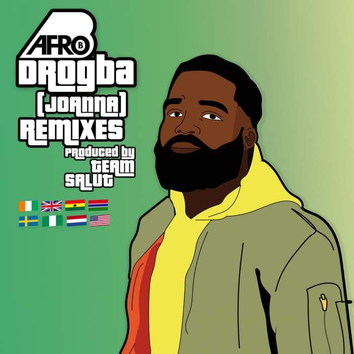 Afro-B - Drogba (Joanna) Remix (feat. Mayorkun, Kuami Eugene, KiDi & Frenna)