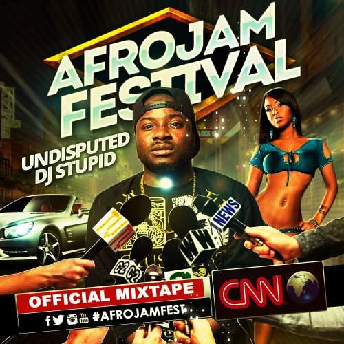 DJ Stupid - Afro Festival Mix