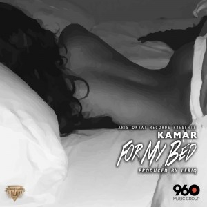Kamar - For My Bed