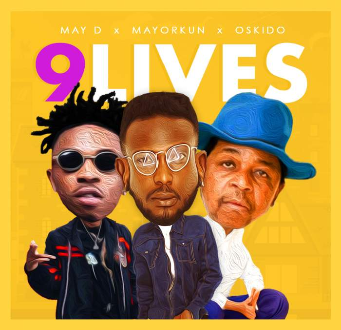 May D - 9 Lives (feat. Oskido & Mayorkun)