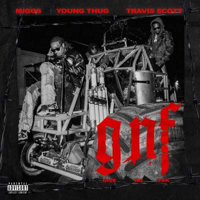 Music: Migos - Give No Fxk (feat. Travis Scott & Young Thug)