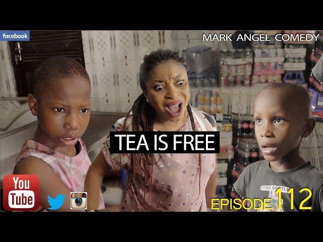 Mark Angel Comedy - Tea is Free (E112)