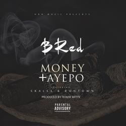 B-Red - Aye Po (feat. Skales & Runtown)